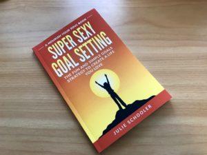 Super Sexy Goal Setting Book